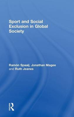 Sport and Social Exclusion in Global Society by Ramon Spaaij image