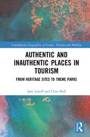 Authentic and Inauthentic Places in Tourism by Jane Lovell