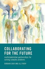 Collaborating for Our Future by Barbara Gray