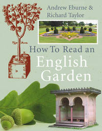 How to Read an English Garden by Richard S. Taylor image