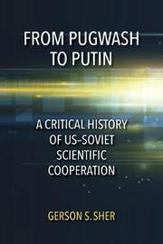 From Pugwash to Putin by Gerson Sher