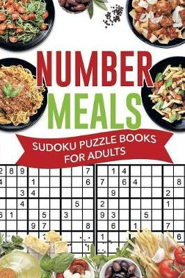 Number Meals Sudoku Puzzle Books for Adults by Senor Sudoku