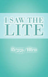 I Saw The Lite by Peggy Allen image