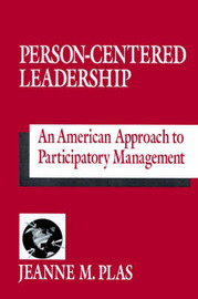 Person-Centered Leadership by Jeanne M. Plas image