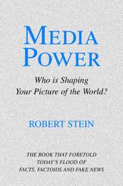 Media Power by Robert Stein