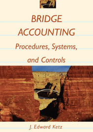 Bridge Accounting by J.Edward Ketz