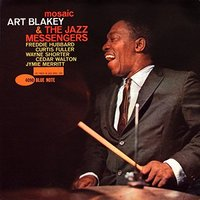 Mosaic by Art Blakey & The Jazz Mess