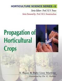 Propagation of Horticultural Crops by S. Rajan
