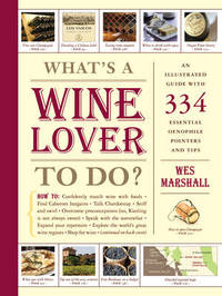 Whats a Wine Lover to Do? by Wes Marshall image