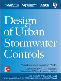 Design of Urban Stormwater Controls, MOP 23 by Water Environment Federation