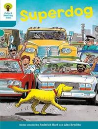 Oxford Reading Tree: Level 9: Stories: Superdog by Roderick Hunt