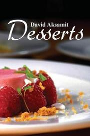 David Aksamit Desserts by David Aksamit