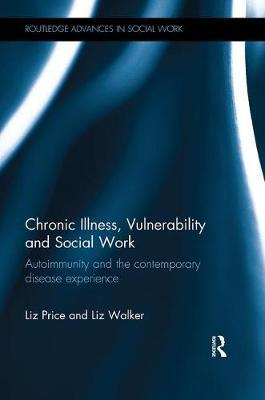 Chronic Illness, Vulnerability and Social Work by Liz Price image