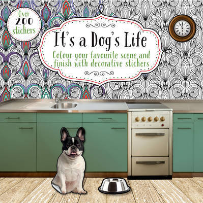 It's a Dog's Life by Parragon Books Ltd