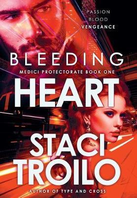 Bleeding Heart by Staci Troilo