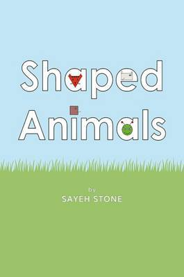 Shaped Animals by Sayeh Stone