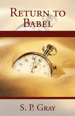 Return to Babel by S. P. Gray image