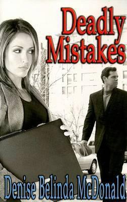 Deadly Mistakes by Denise Belinda McDonald image