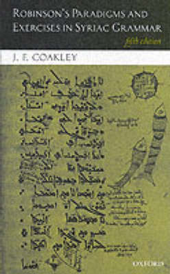 Robinson's Paradigms and Exercises in Syriac Grammar by Theodore H. Robinson