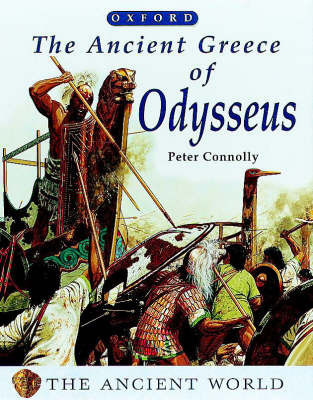The Ancient Greece of Odysseus by Peter Connolly