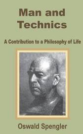 Man and Technics by Oswald Spengler image