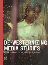 De-Westernizing Media Studies image