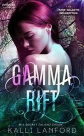 Gamma Rift by Kalli Lanford