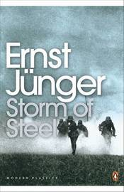Storm of Steel by Ernst Junger