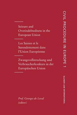 Seizure and Overindebtedness in the European Union by Georges De Leval