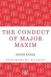 The Conduct of Major Maxim by Gavin Lyall