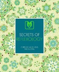 Secrets of Reflexology by Chris McLaughlin