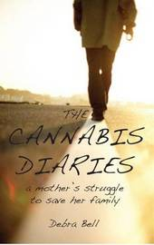 The Cannabis Diaries by Debra Bell image