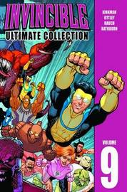 Invincible: The Ultimate Collection Volume 9 by Robert Kirkman
