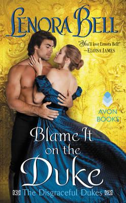 Blame It on the Duke by Lenora Bell