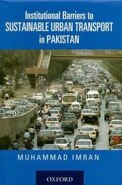 Institutional Barriers to Sustainable Urban Transport in Pakistan by Muhammad Imran image