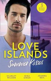 Love Islands: Summer Kisses by Scarlet Wilson