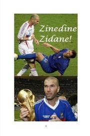 Zinedine Zidane! by Mandy Rennie