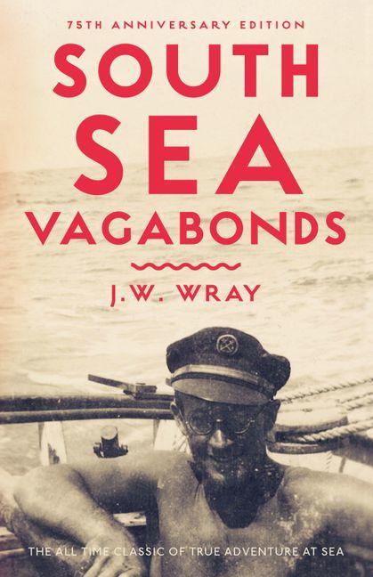 South Sea Vagabonds by Johnny Wray