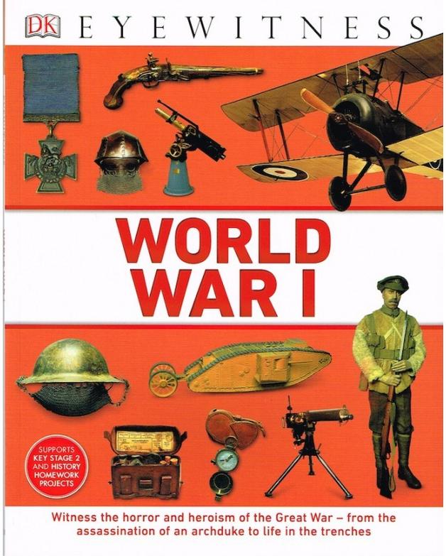 DK Eyewitness - World War I by Ashwin Khurana