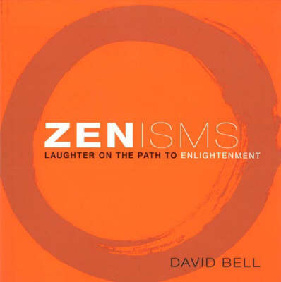 Zenisms: Laughter on the Path to Enlightenment by MR David Bell image
