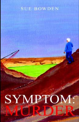 Symptom: Murder by Sue Bowden image