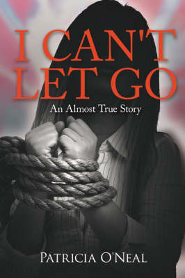 I Can'T Let Go by Patricia O'Neal