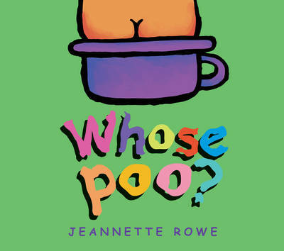 Whose Poo? by Jeanette Rowe image