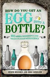 How Do You Get Egg Into a Bottle? by Erwin Brecher image