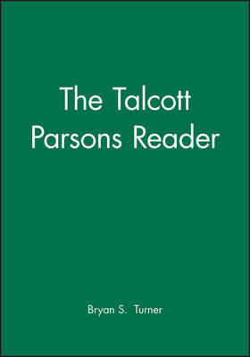The Talcott Parsons Reader by Bryan S Turner image