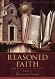 Reasoned Faith by Eleonore Stump