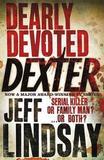 Dearly Devoted Dexter (Dexter #2) by Jeff Lindsay