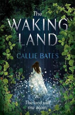The Waking Land by Callie Bates image