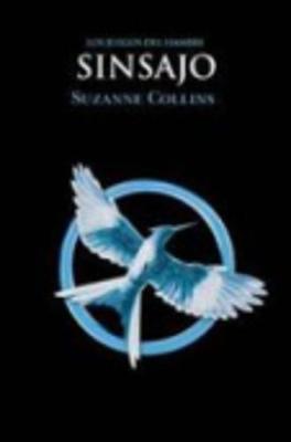 Los juegos del hambre (Vol.3) Sinsajo by Suzanne Collins image