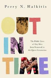 Out in Time by Perry N. Halkitis